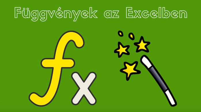 Az Excel függvények csodákra képesek. Ismerd meg őket.