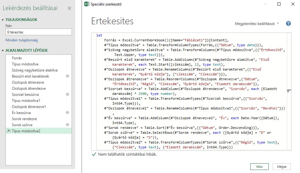 A Power Query a háttérben rögzíti a kódokat, M-kód / M-nyelv használva.